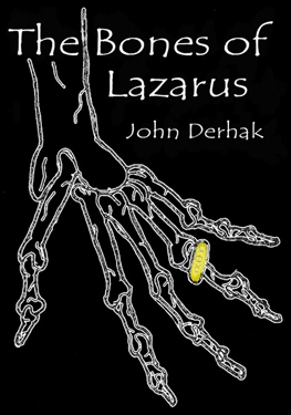 The Bones of Lazarus